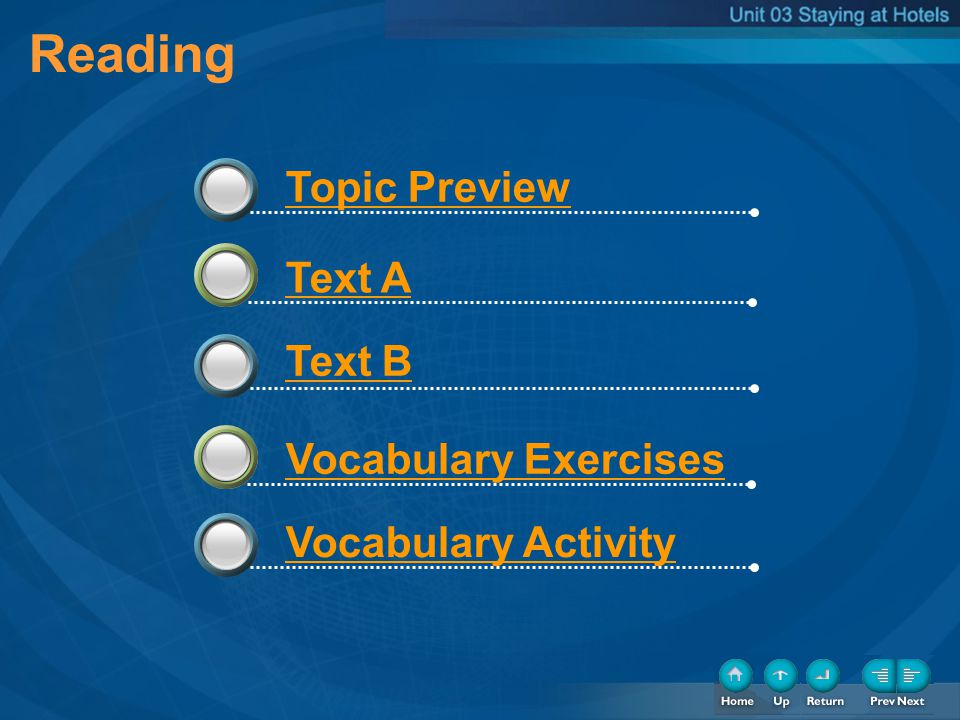 Reading 3 3 3 Topic Preview Text A Text B Vocabulary Exercises Vocabulary Activity
