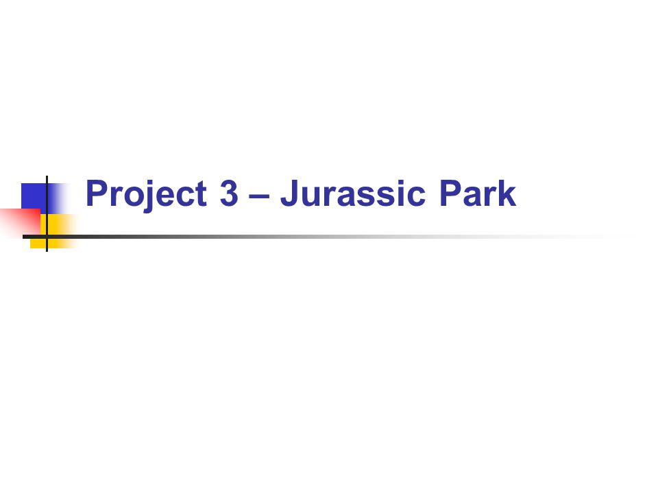 CS 345Lab 3 – Jurassic Park Delta Clock Problem: How to efficiently monitor timed events.