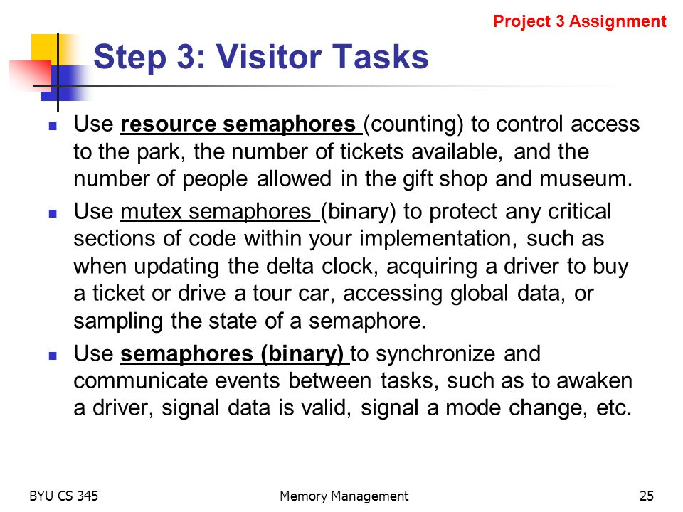Use resource semaphores (counting) to control access to the park, the number of tickets available, and the number of people allowed in the gift shop a