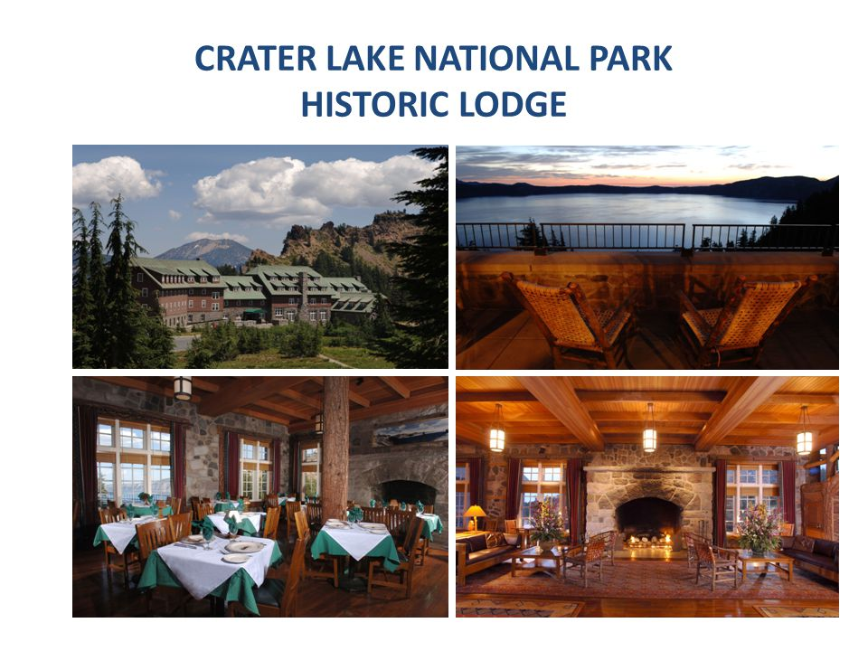 CRATER LAKE NATIONAL PARK HISTORIC LODGE