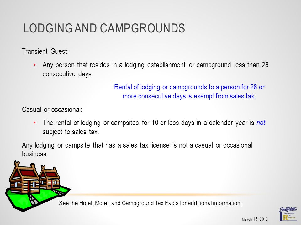LODGING AND CAMPGROUNDS Transient Guest: Any person that resides in a lodging establishment or campground less than 28 consecutive days.