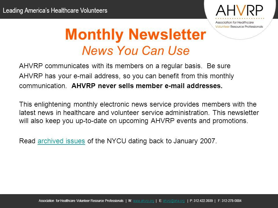 Leading Americas Healthcare Volunteers Association for Healthcare Volunteer Resource Professionals | W: www.ahvrp.org | E: ahvrp@aha.org | P: 312.422.