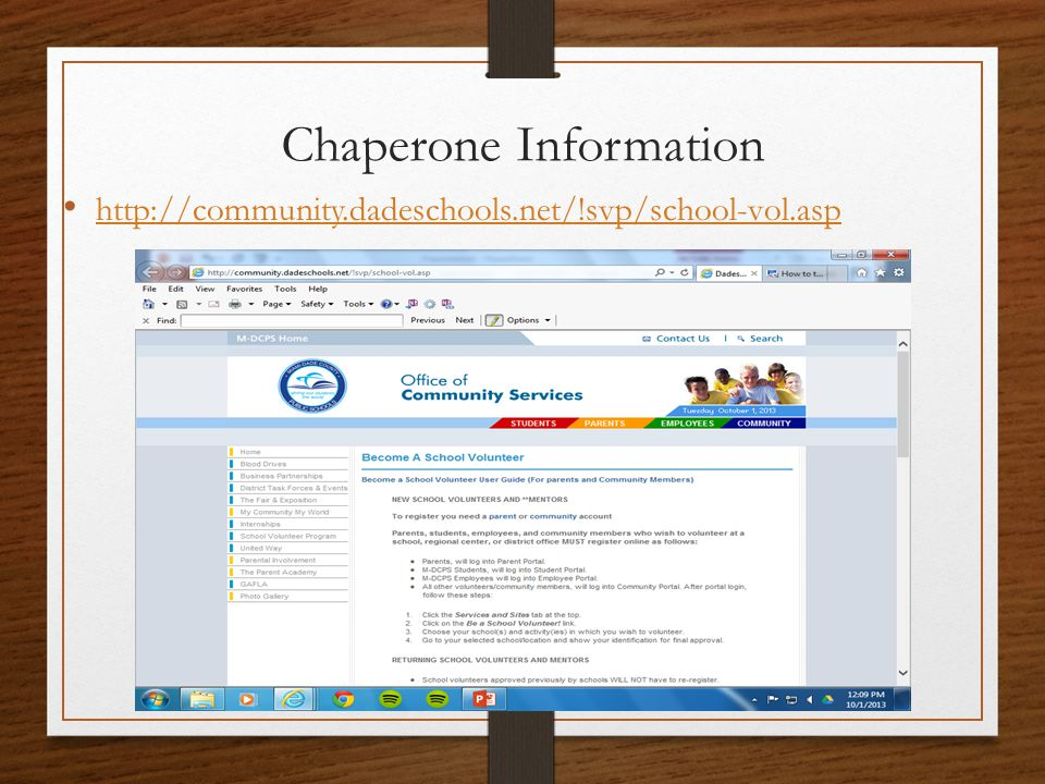 Chaperone Information http://community.dadeschools.net/!svp/school-vol.asp