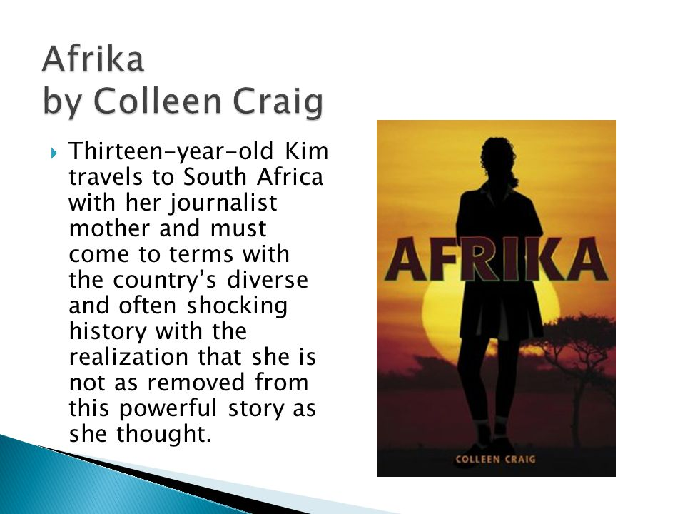 Thirteen-year-old Kim travels to South Africa with her journalist mother and must come to terms with the countrys diverse and often shocking history with the realization that she is not as removed from this powerful story as she thought.