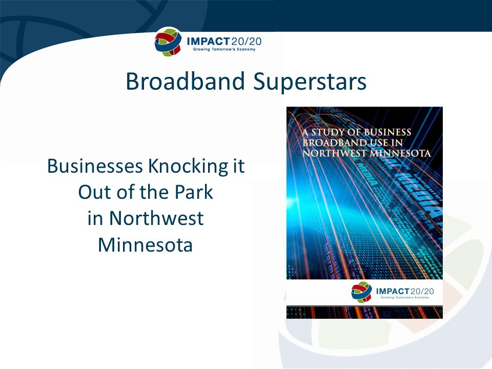 Businesses Knocking it Out of the Park in Northwest Minnesota Broadband Superstars