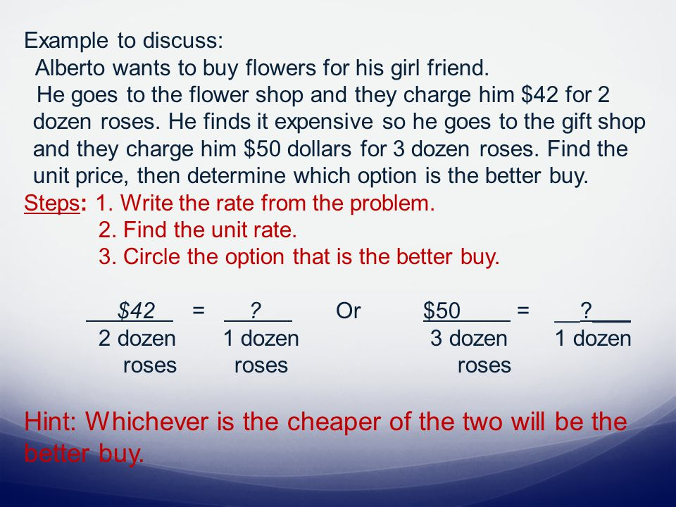 Example to discuss: Alberto wants to buy flowers for his girl friend.