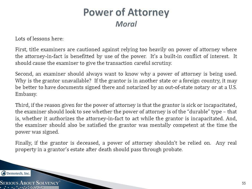 Lots of lessons here: First, title examiners are cautioned against relying too heavily on power of attorney where the attorney-in-fact is benefitted by use of the power.