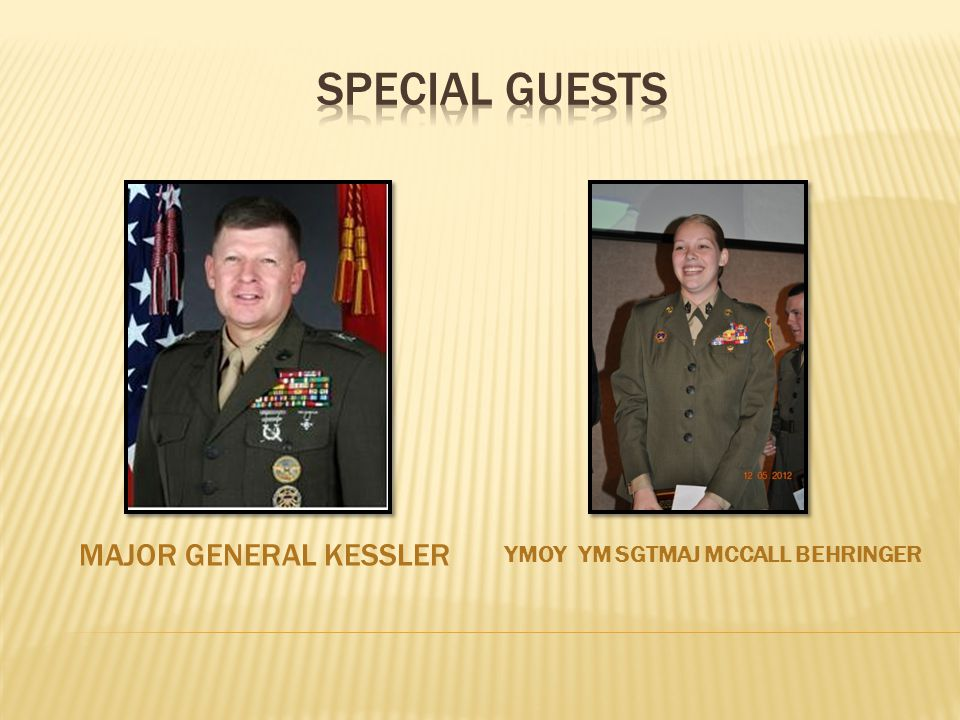 MAJOR GENERAL KESSLER YMOY YM SGTMAJ MCCALL BEHRINGER