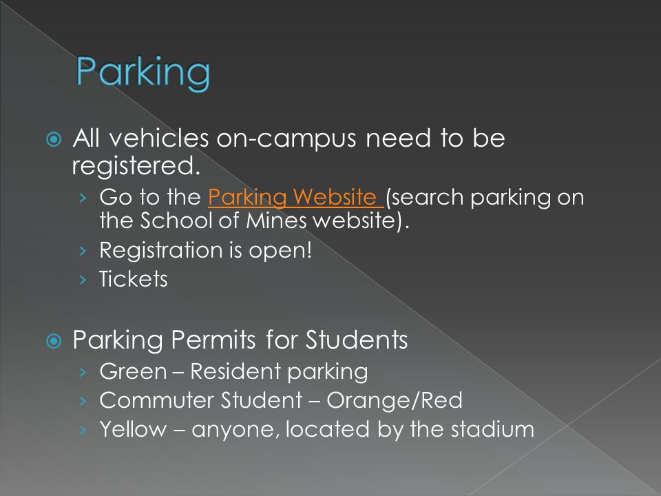 All vehicles on-campus need to be registered.