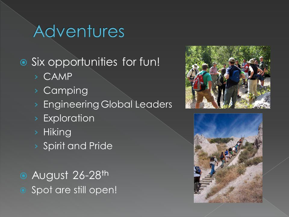 Six opportunities for fun.