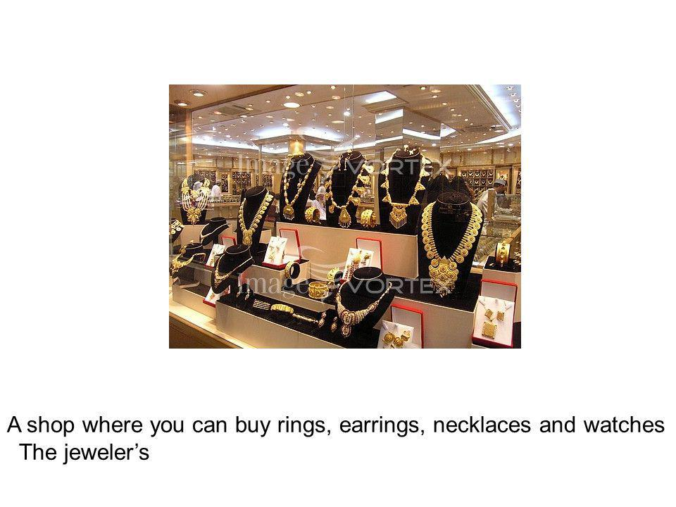A shop where you can buy rings, earrings, necklaces and watches The jewelers
