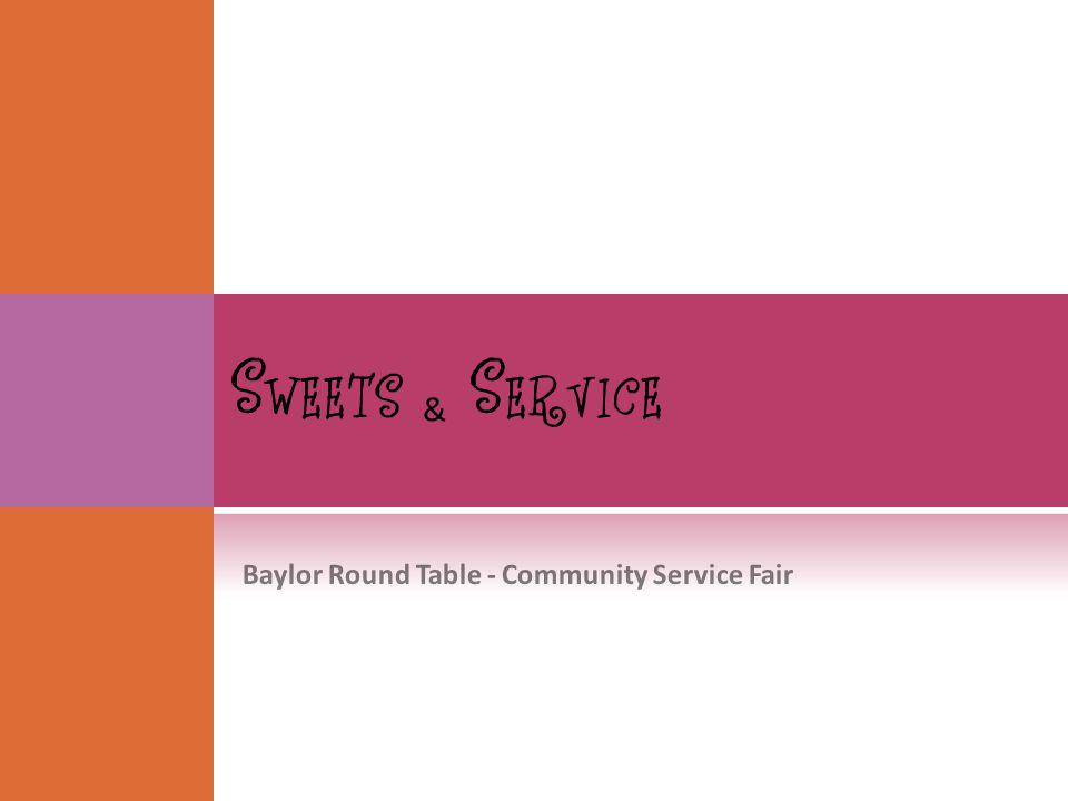 & Baylor Round Table - Community Service Fair