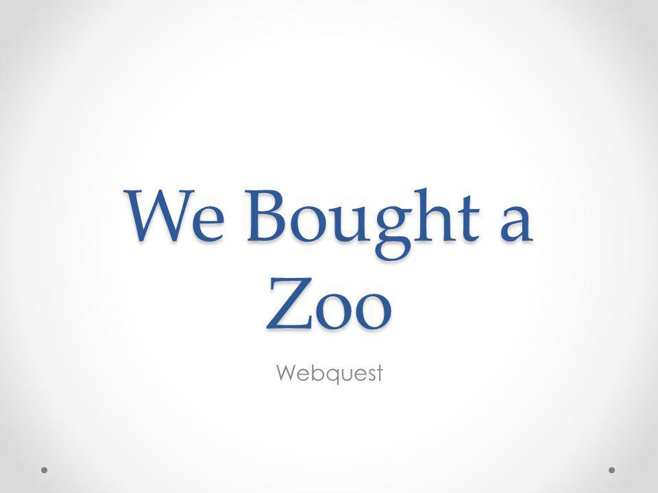 We Bought a Zoo Webquest