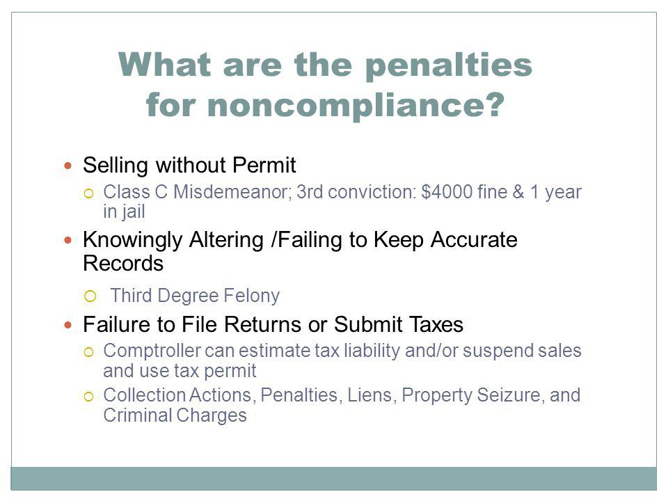 What are the penalties for noncompliance.