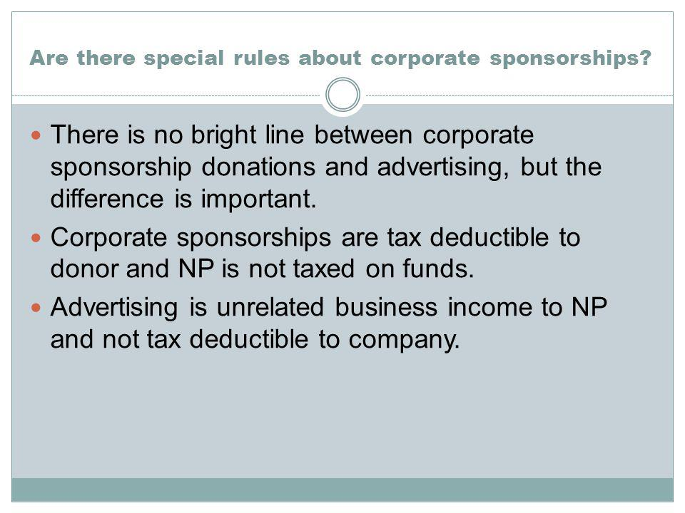 Are there special rules about corporate sponsorships.