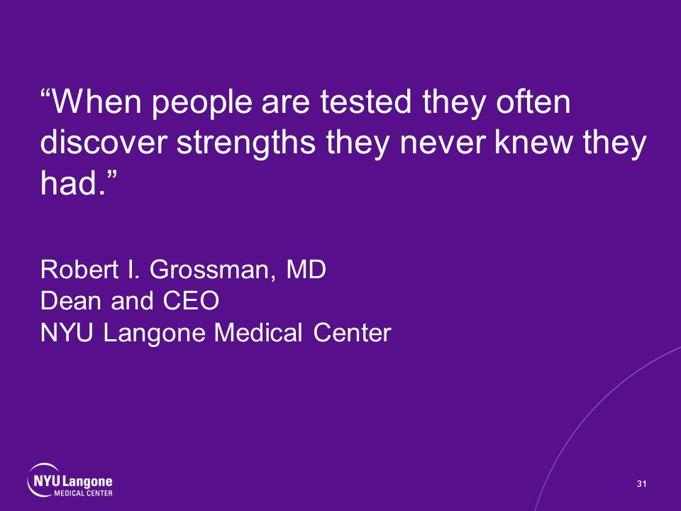 When people are tested they often discover strengths they never knew they had.
