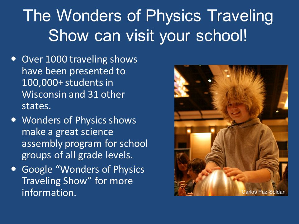 Physics Demonstrations: A Sourcebook for Teachers of Physics Professor Clint Sprotts book is a great resource for any science teacher.