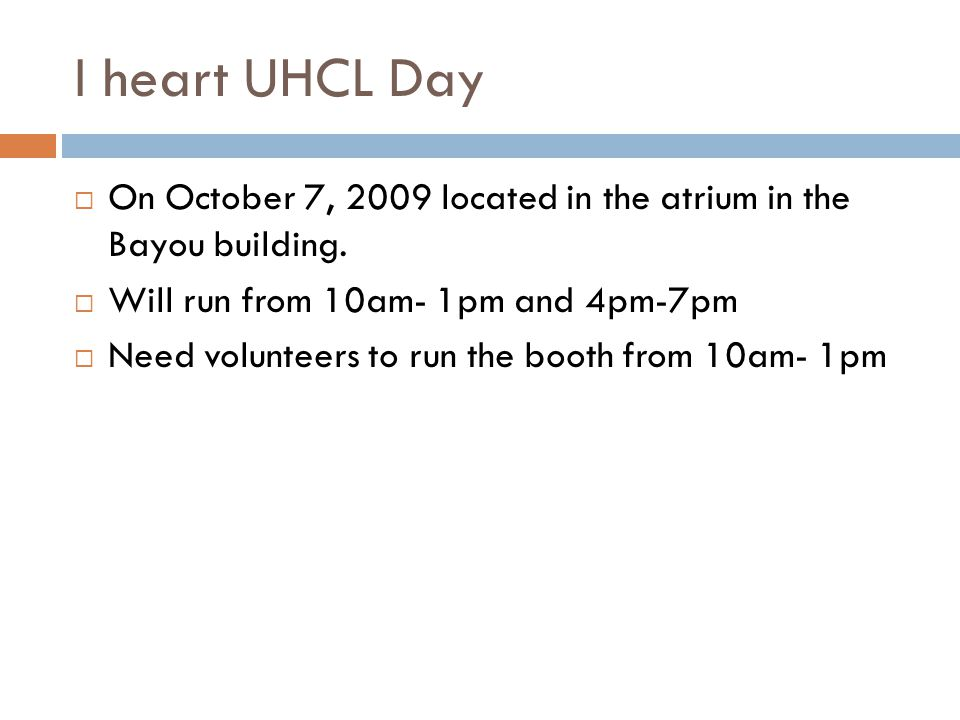 I heart UHCL Day On October 7, 2009 located in the atrium in the Bayou building.