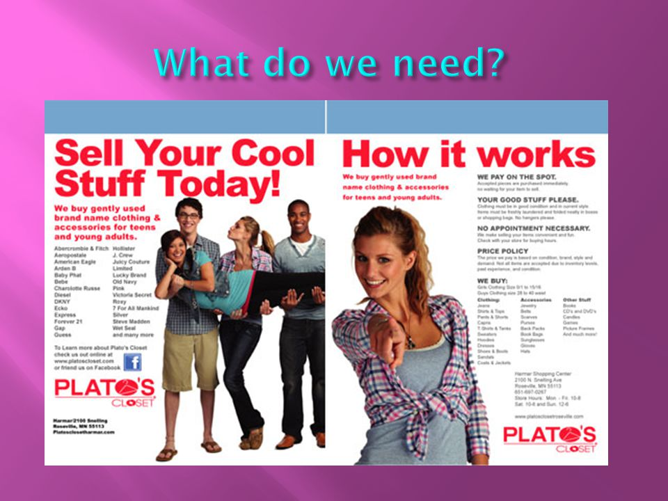 Platos Closet Rock Hill 1530 Meeting Blvd, Rock Hill, SC 29730 803-327-5304 www.platosclosetrockhill.com WE PAY CASH FOR CLOTHES We Buy All Seasons, All the time, No appointment necessary.