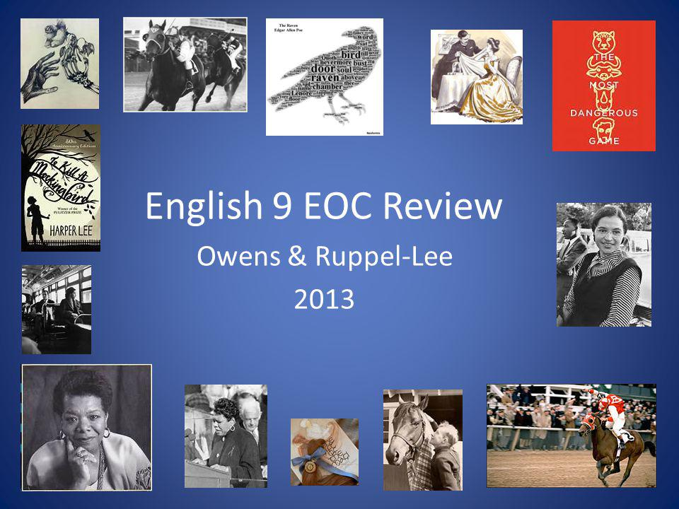English 9 EOC Review Owens & Ruppel-Lee 2013