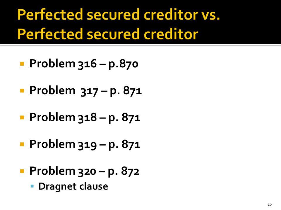 Problem 316 – p.870 Problem 317 – p. 871 Problem 318 – p. 871 Problem 319 – p. 871 Problem 320 – p. 872 Dragnet clause 10