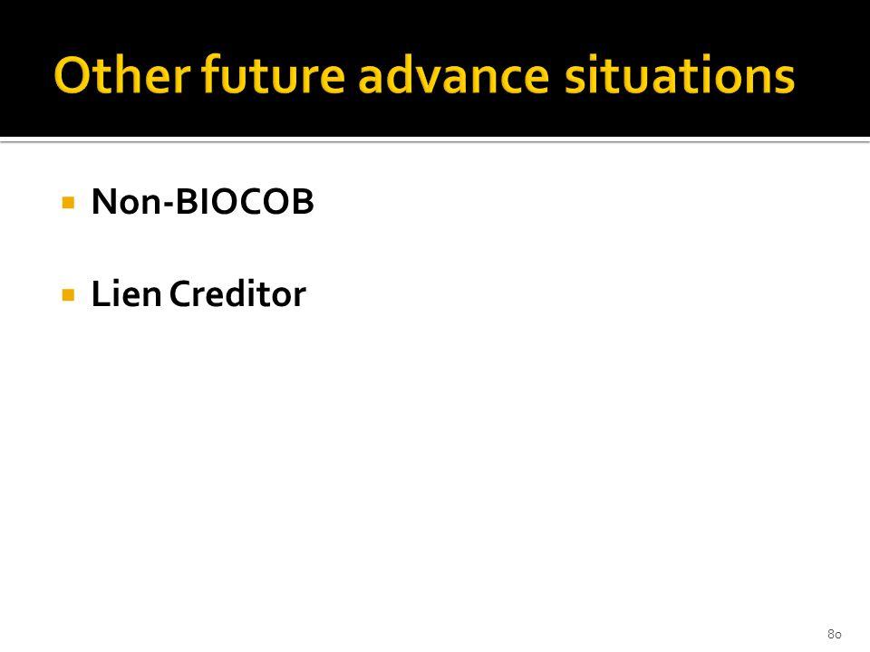 Non-BIOCOB Lien Creditor 80