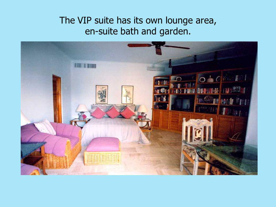 The VIP suite has its own lounge area, en-suite bath and garden.