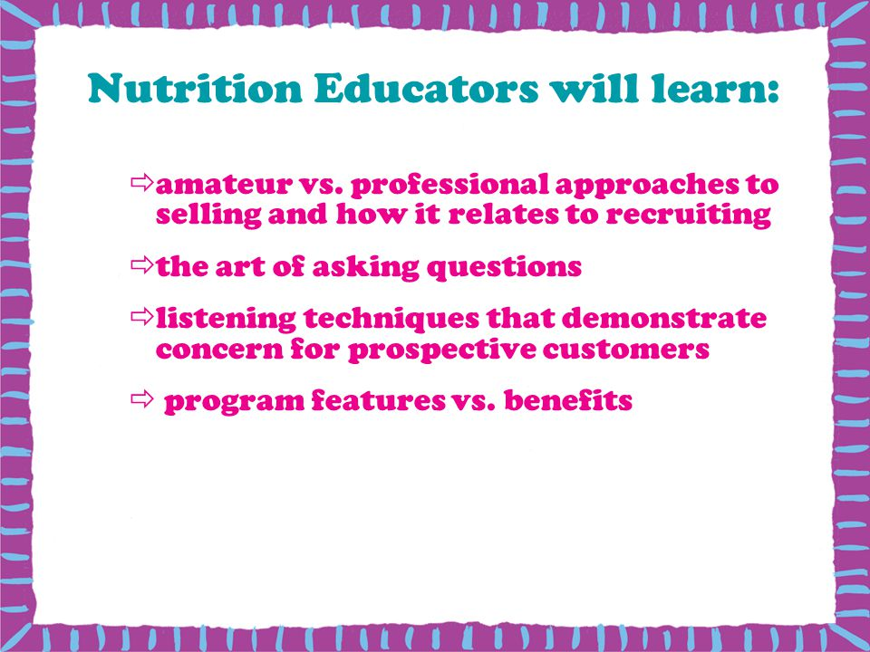 Nutrition Educators will learn: amateur vs.