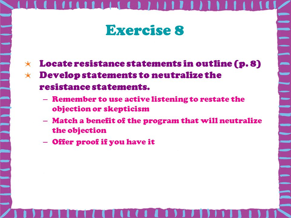 Exercise 8 Locate resistance statements in outline (p.