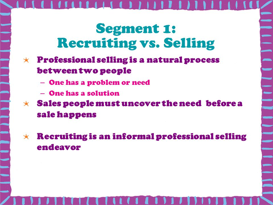 Segment 1: Recruiting vs.