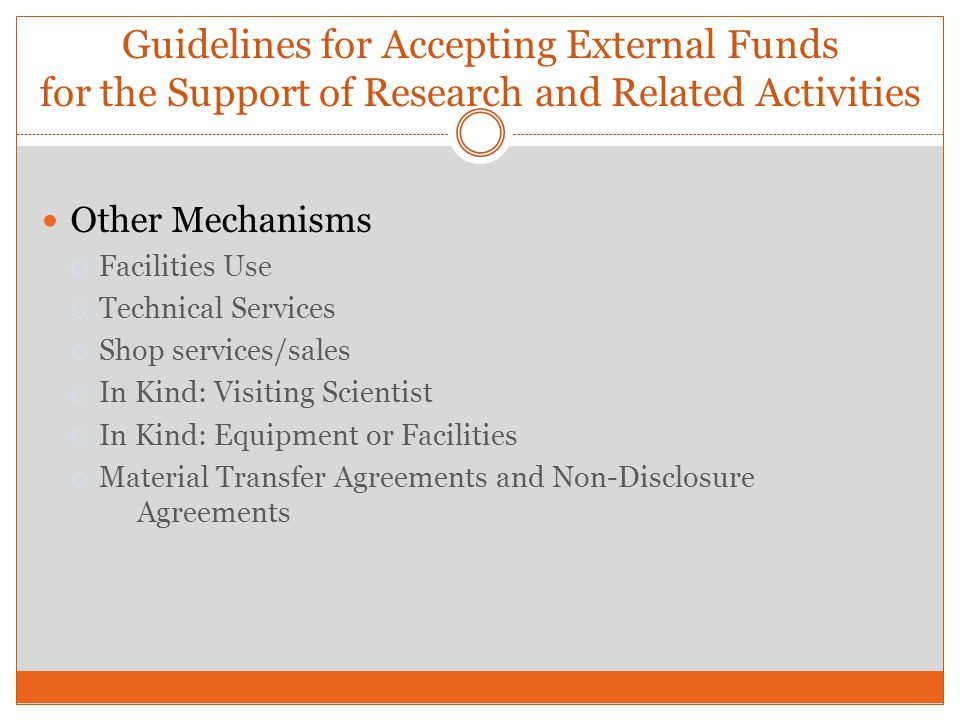 Other Mechanisms Facilities Use Technical Services Shop services/sales In Kind: Visiting Scientist In Kind: Equipment or Facilities Material Transfer