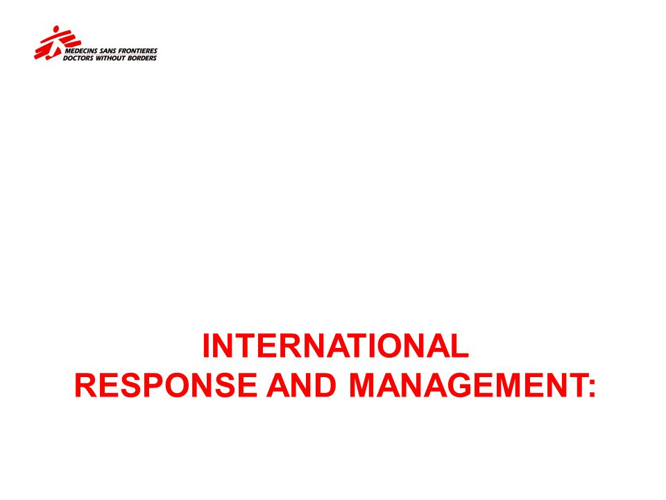 INTERNATIONAL RESPONSE AND MANAGEMENT:
