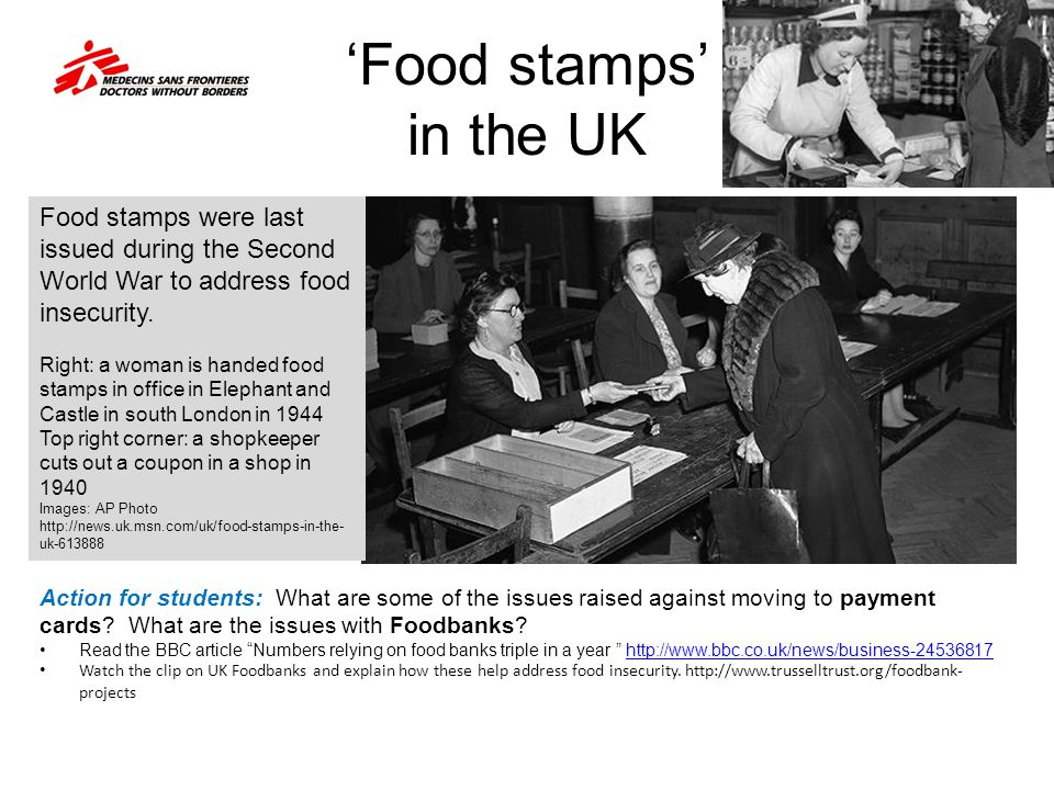 Food stamps in the UK Food stamps were last issued during the Second World War to address food insecurity. Right: a woman is handed food stamps in off