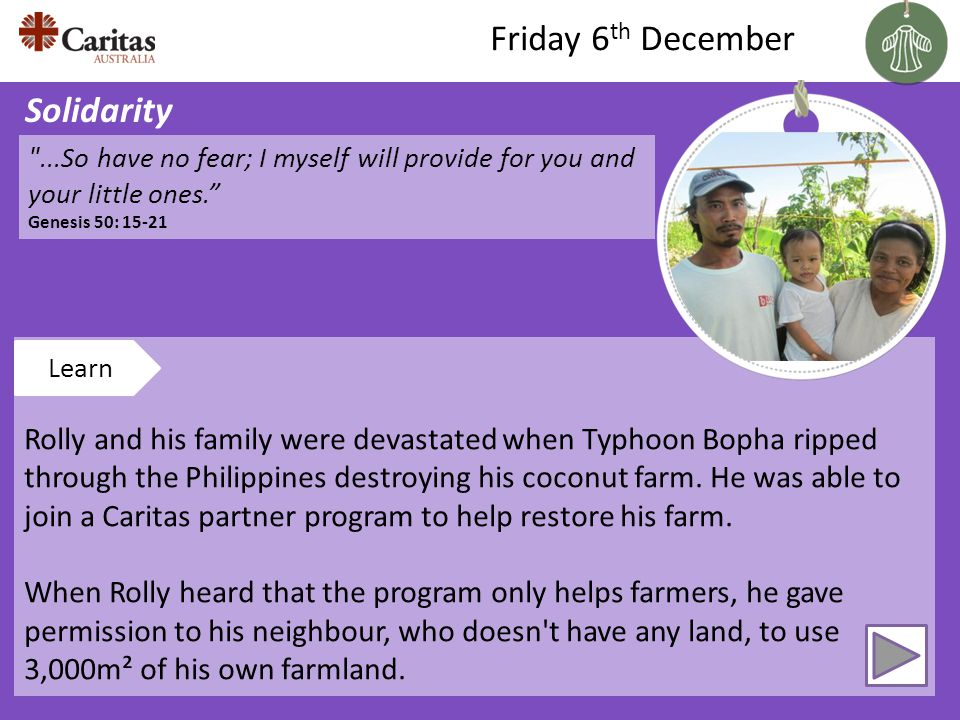 Rolly and his family were devastated when Typhoon Bopha ripped through the Philippines destroying his coconut farm.