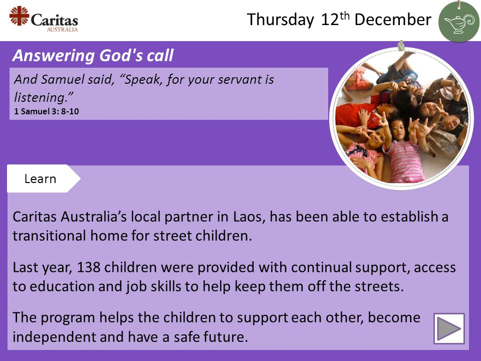 Caritas Australias local partner in Laos, has been able to establish a transitional home for street children.