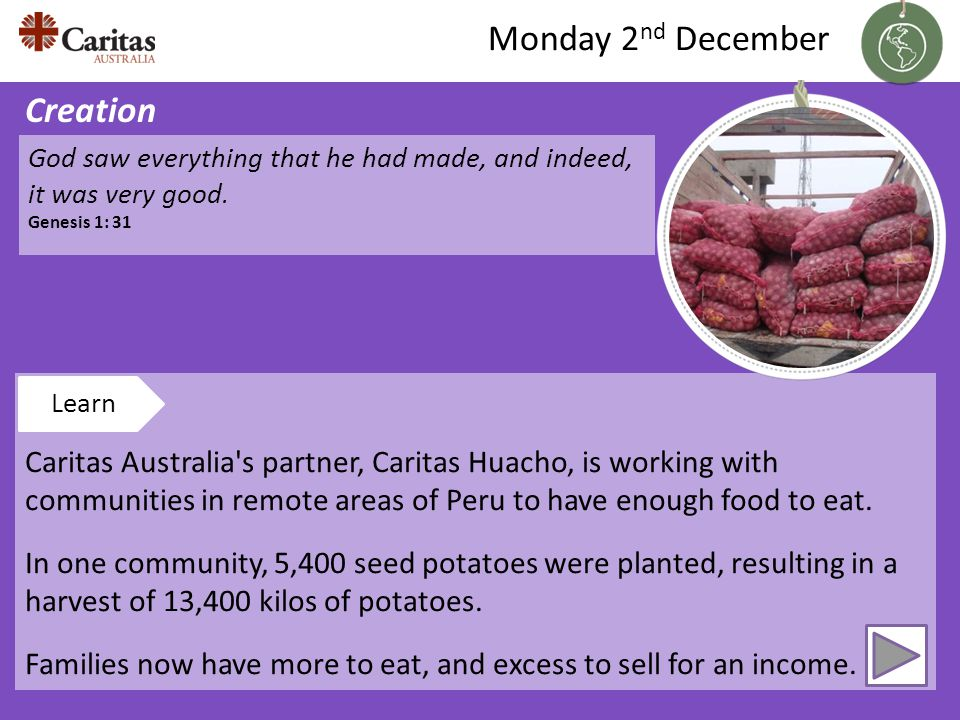 Caritas Australia s partner, Caritas Huacho, is working with communities in remote areas of Peru to have enough food to eat.