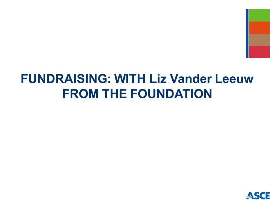 FUNDRAISING: WITH Liz Vander Leeuw FROM THE FOUNDATION