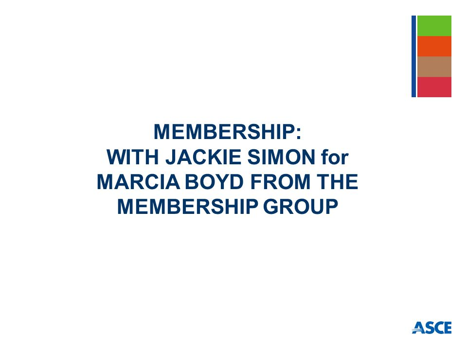 MEMBERSHIP: WITH JACKIE SIMON for MARCIA BOYD FROM THE MEMBERSHIP GROUP