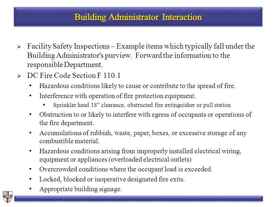 Facility Safety Inspections – Example items which typically fall under the Building Administrator s purview.
