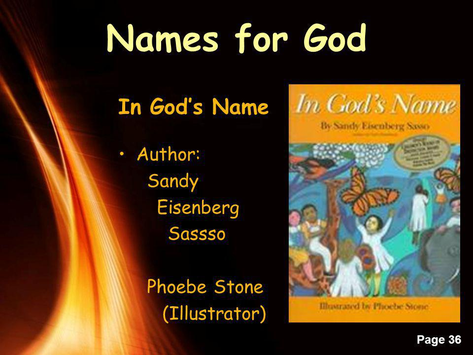 Powerpoint Templates Page 35 T R I N I T Y What do we call Y-O-U Tale of a Bishops Encounter Names of GOD – your turn –Names you know/use for God or o