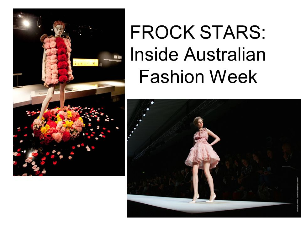 FROCK STARS: Inside Australian Fashion Week