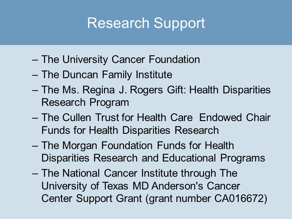 –The University Cancer Foundation –The Duncan Family Institute –The Ms.
