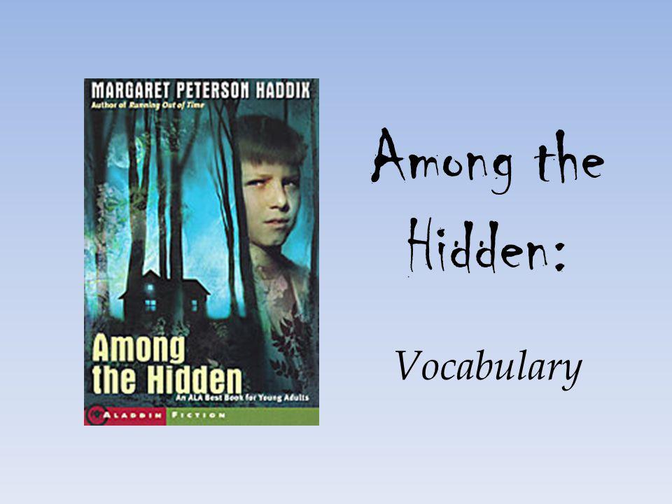 Among the Hidden: Vocabulary