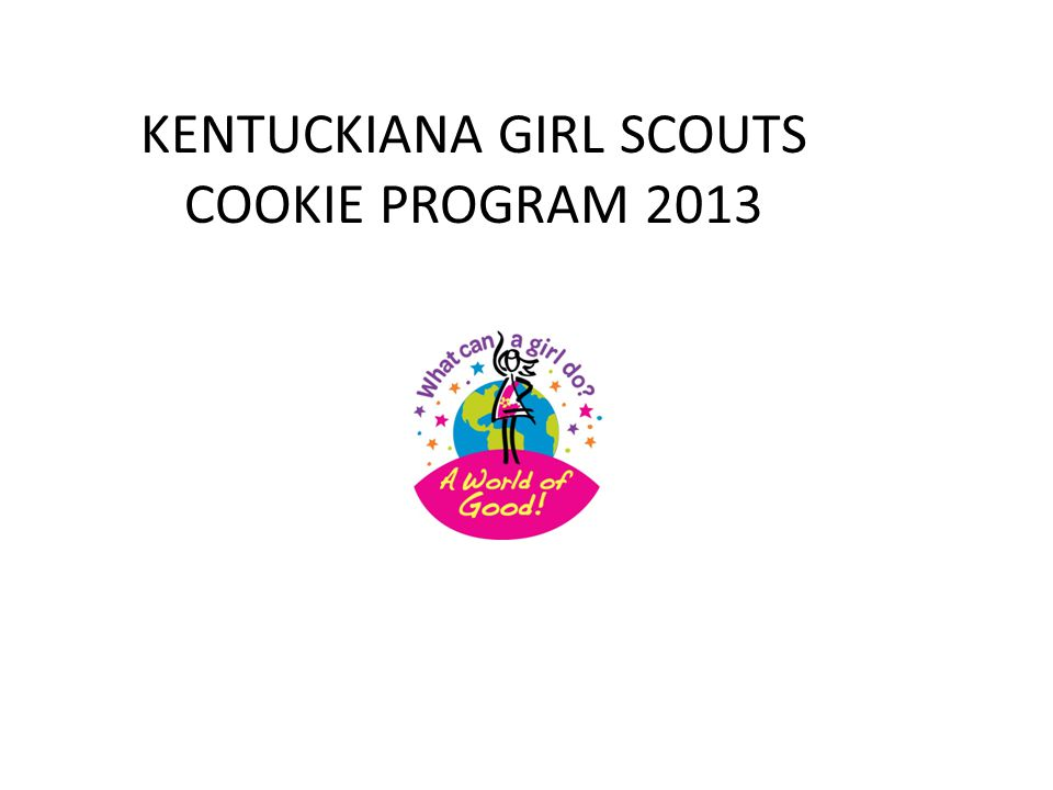 KENTUCKIANA GIRL SCOUTS COOKIE PROGRAM 2013