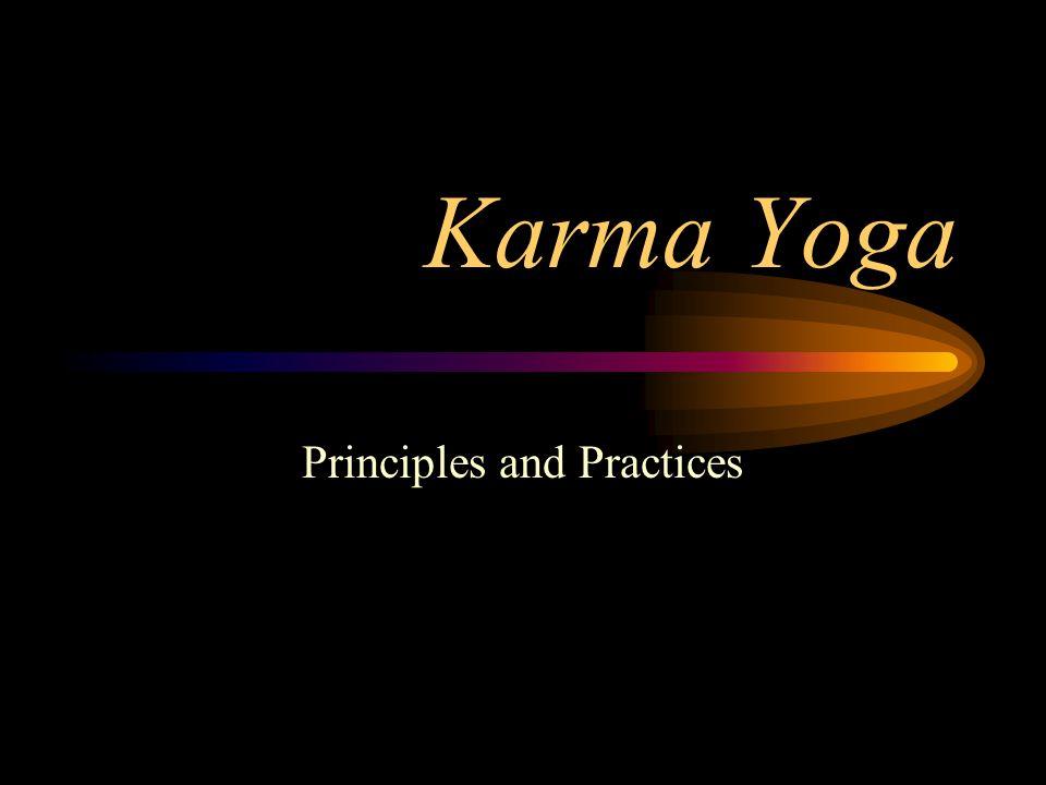 Karma Yoga Principles and Practices