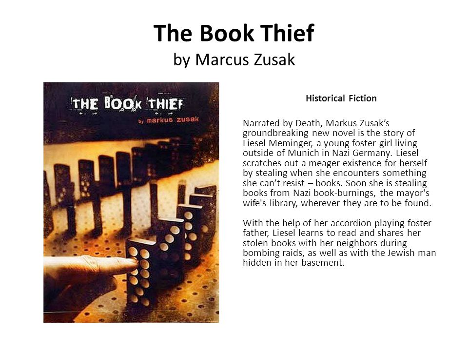 The Book Thief by Marcus Zusak Historical Fiction Narrated by Death, Markus Zusaks groundbreaking new novel is the story of Liesel Meminger, a young f