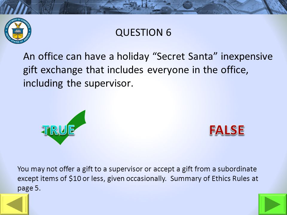 An office can have a holiday Secret Santa inexpensive gift exchange that includes everyone in the office, including the supervisor.