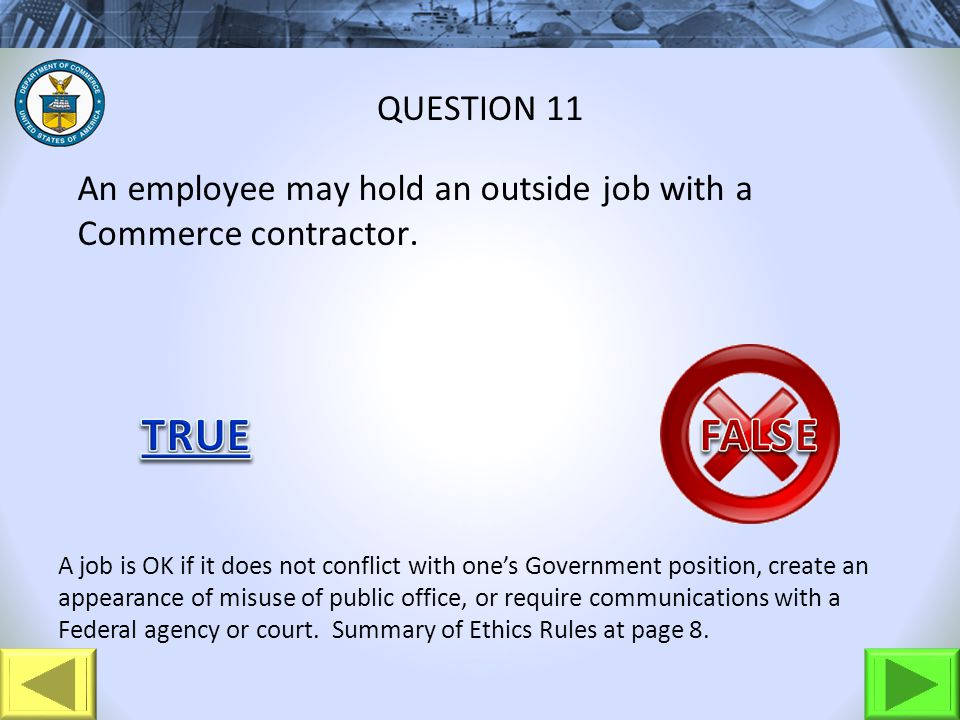 An employee may hold an outside job with a Commerce contractor.