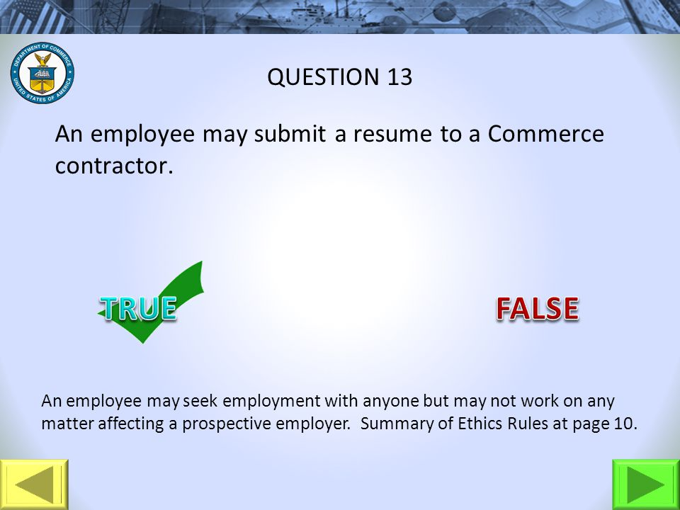 An employee may submit a resume to a Commerce contractor.