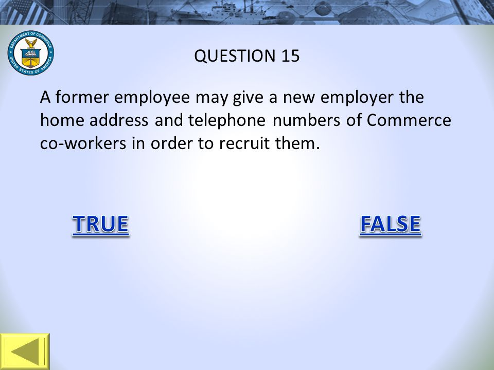 A former employee may give a new employer the home address and telephone numbers of Commerce co-workers in order to recruit them.